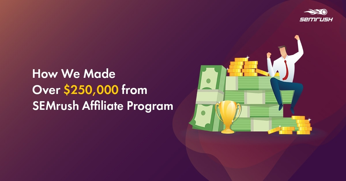 SEMrush Affiliate Program Review