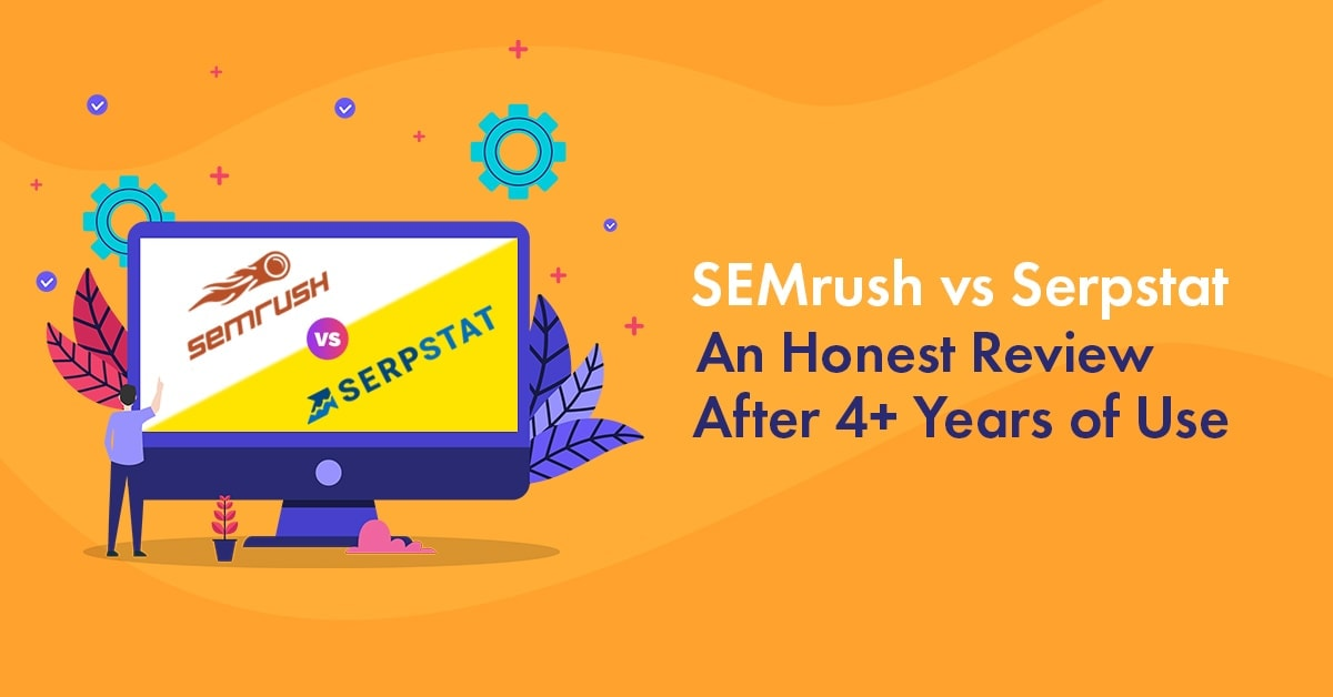 SEMrush vs Serpstat