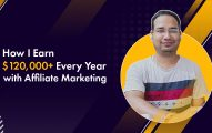 How To Make A Living From Affiliate Marketing: Here's How I Earn $120,000+ Every Year