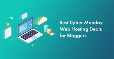 12 Cyber Monday Web Hosting Deals for Bloggers and Marketers in 2020