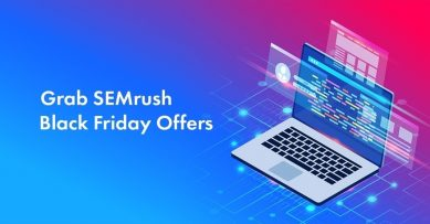 Semrush Black Friday 2020 Deals: 2 Limited Time Offers [Including 50% HUGE Discount!]