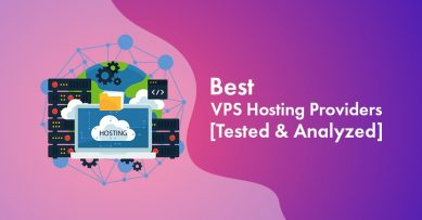 Best VPS Hosting Providers for 2021 [Tested & Analyzed]