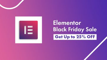Elementor Black Friday Cyber Monday 2020 Sale: Get Upto 25% OFF Now