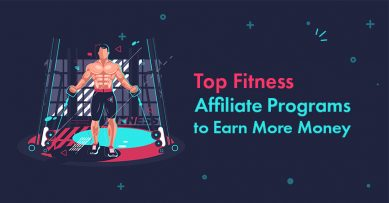 18 Best Fitness Affiliate Programs to Earn More Money in 2021