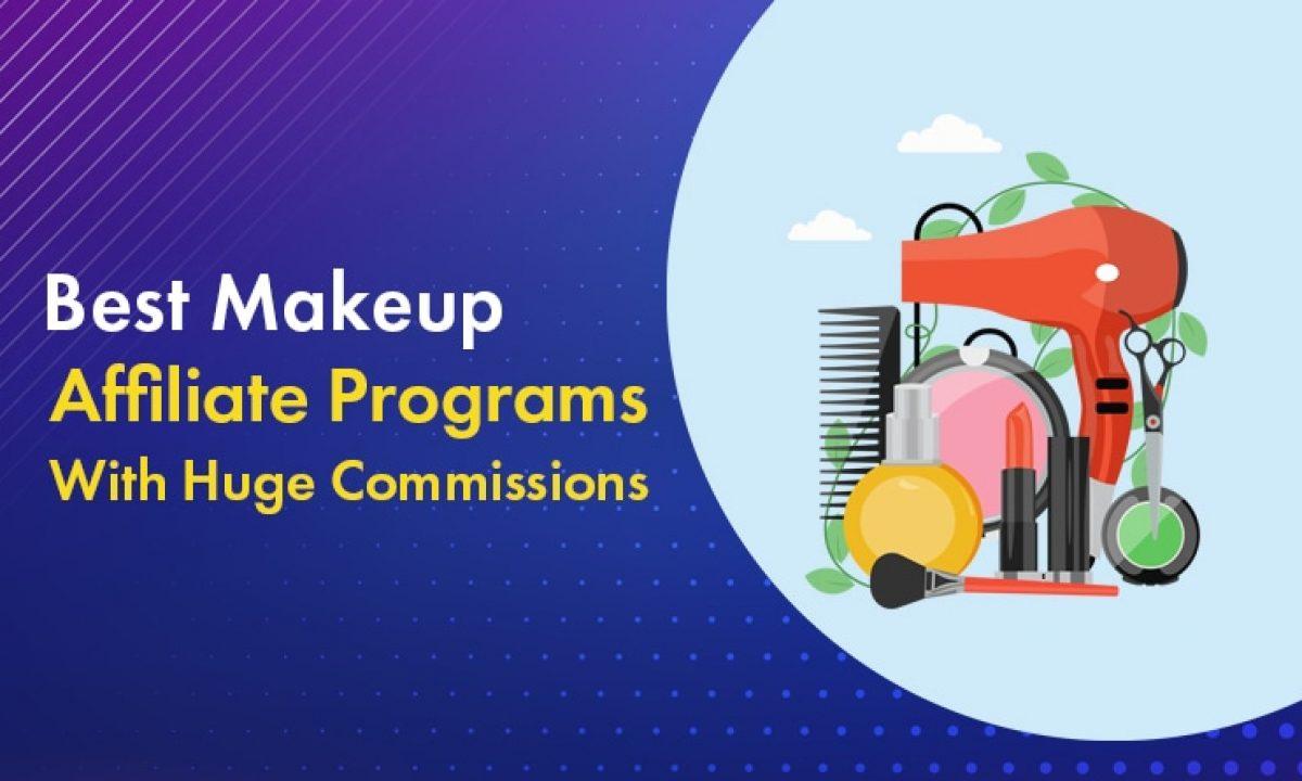 10 Handpicked Makeup Affiliate Programs