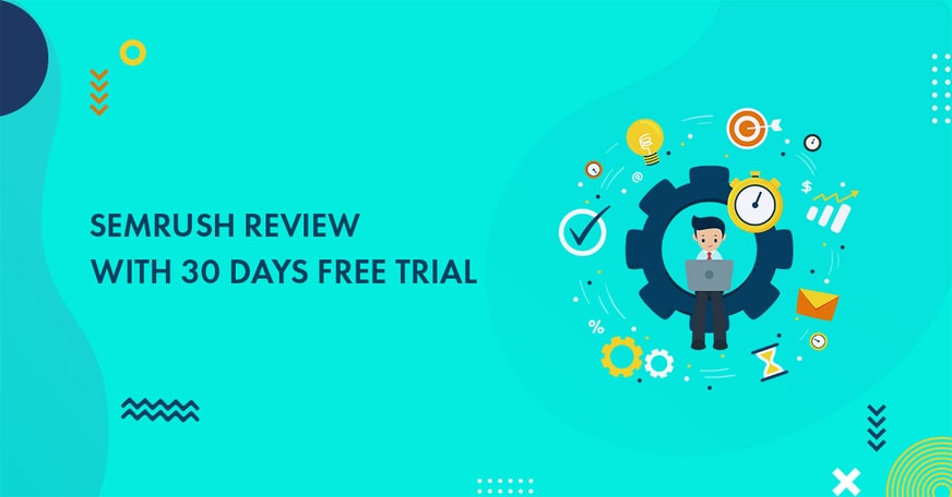 semrush review with free trial