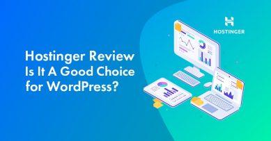 Hostinger Review 2021: Should You Host Your WordPress Site on Hostinger?
