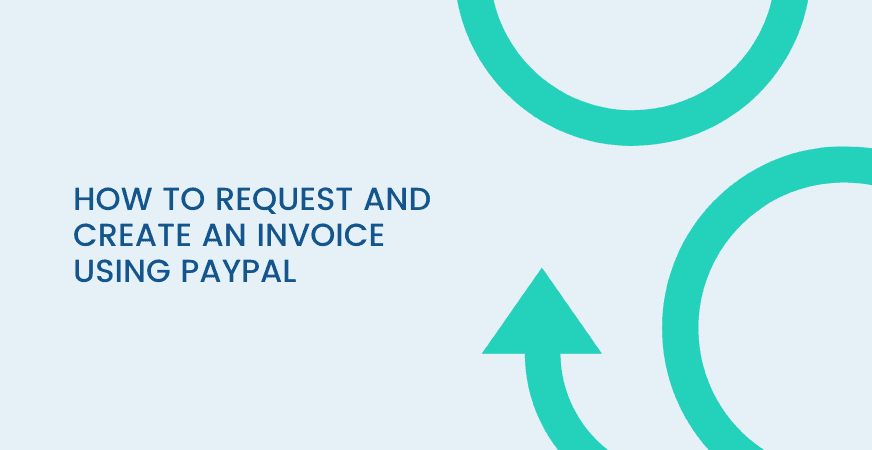 how to request and create an invoice using paypal