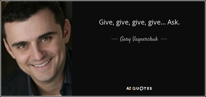 give give give ask gary
