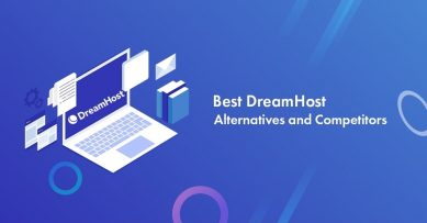 Top 10 DreamHost Alternatives and Competitors for All Budgets in 2021