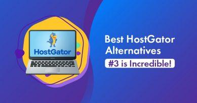 Top 10 Best HostGator Alternatives for 2021 [#3 Is Incredible!]