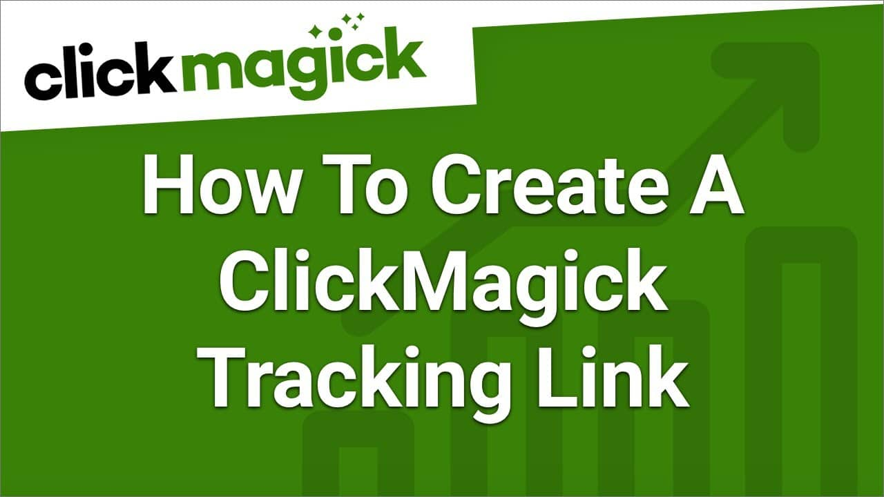 ClickMagick Review 2021: Is It the #1 Tracking Software for Marketers?