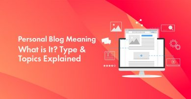 Personal Blog Meaning: What is It? Types & Topics Explained