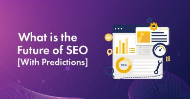 Future of SEO 2021: 5 Trends that Will Impact Your Business & Website Rankings